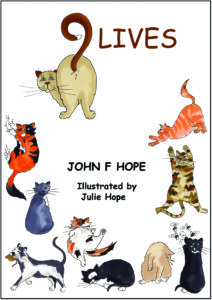The front cover for 9 Lives - a book by John and Julie Hope